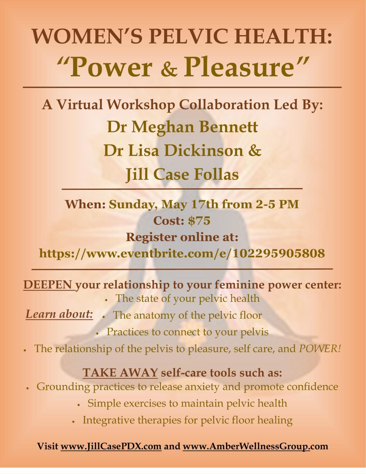 "Women's Pelvic Health ""Power and Pleasure""!!"